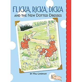 Flicka, Ricka, Dicka en de nieuwe bezaaid jurken