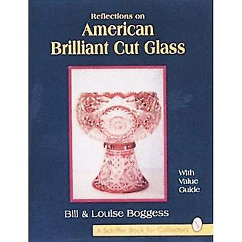 Reflections on American Brilliant Cut Glass