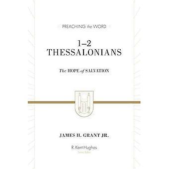 1-2 Tessalonicenses: A esperança da salvação (pregando a palavra)