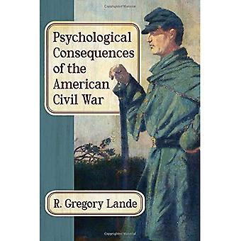 Psychological Consequences of the American Civil War