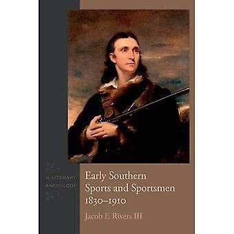Début du Sud Sports et sportifs, 1830-1910: une anthologie littéraire