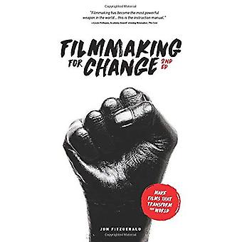 Filmmaking for Change, 2nd Edition