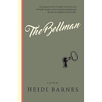 The Bellman: A Novel