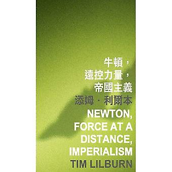 Newton, Force at a Distance, Imperialism (International Poetry Nights in Hong Kong Literature)