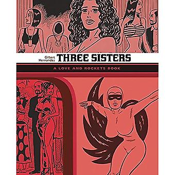 Three Sisters: The Love And Rockets Library 14: The Love and Rockets Library Vol. 14