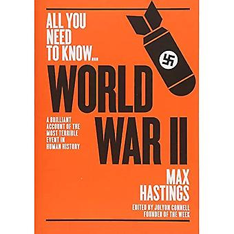 World War Two: A graphic account of the greatest and most terrible event in� human history (All you need to know)