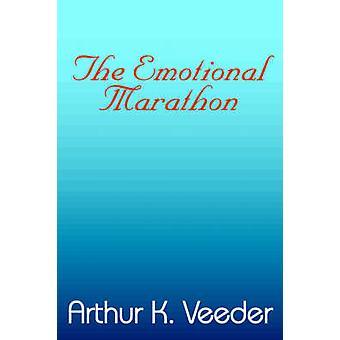 The Emotional Marathon by Veeder & Arthur K.