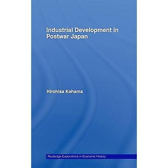Industrial Development in Postwar Japan by Kohama & Hirohisa
