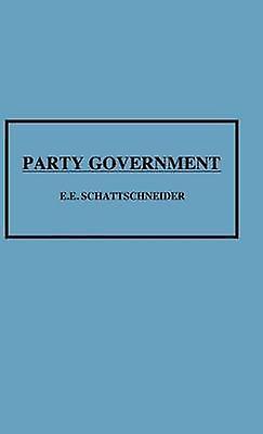 Party GovernHommest by Schattschneider & Elmer Eric