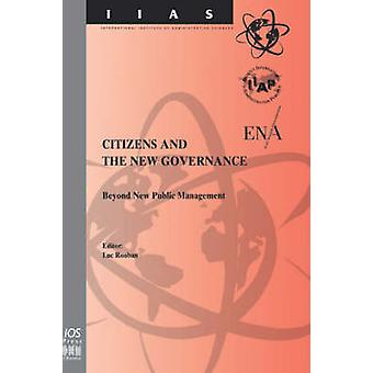 Citizens and the New Governance by Rouban & L.
