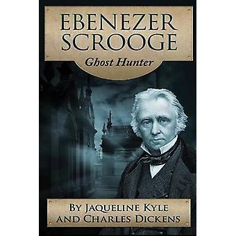 Ebenezer Scrooge chasseur de fantômes par Kyle & Jaqueline