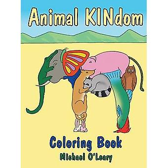 The Animal KINdom Coloring Book by OLeary & Michael