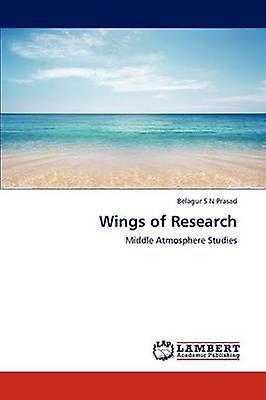 Wings of Research by S N Prasad & Belagur
