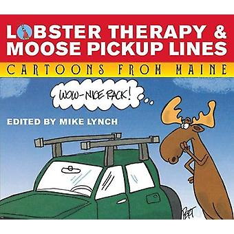 Lobster Therapy & Moose Pick-Up Lines by Jeff Pert - 9781608939657 Bo