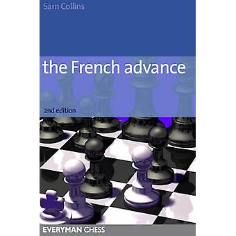 The French Advance (2nd Revised edition) by Sam Collins - 97818574439