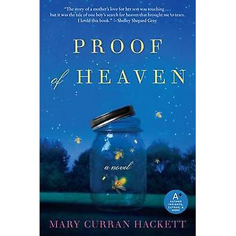 Proof of Heaven by Mary Curran Hackett - 9780062079985 Book