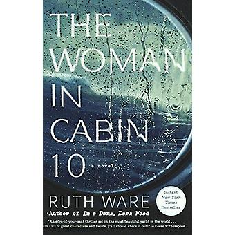The Woman in Cabin 10 by Ruth Ware - 9780606400268 Book