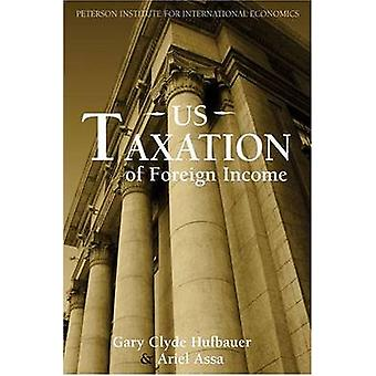 US Taxation of Foreign Income by Gary Clyde Hufbauer - Ariel Assa - 9