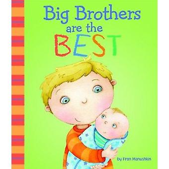 Big Brothers are Best by Fran Manushkin - 9781404872240 Book