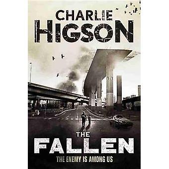 The Fallen (an Enemy Novel) by Charlie Higson - 9781423166368 Book