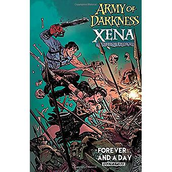 Army of Darkness / Xena - Warrior Princess - Forever and a Day by Scot