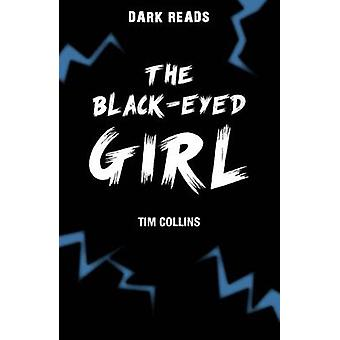 The Black-Eyed Girl by Tim Collins - 9781784640910 Book