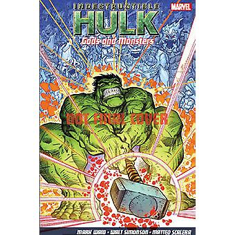 Indestructible Hulk - Vol.2 - Gods and Monsters by Walter Simonson - Ma