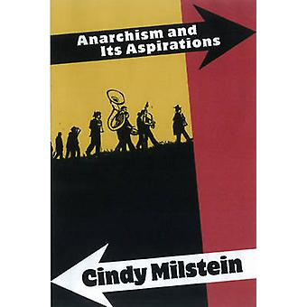 Anarchism and Its Aspirations by Cindy Milstein - 9781849350013 Book