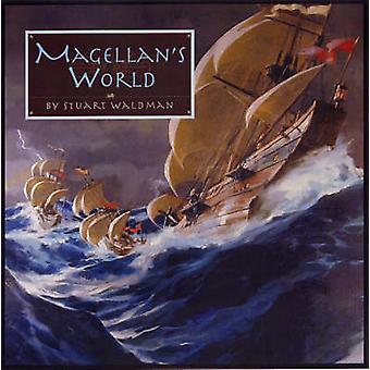 Magellan's World by Stuart Waldman - 9781931414197 Book