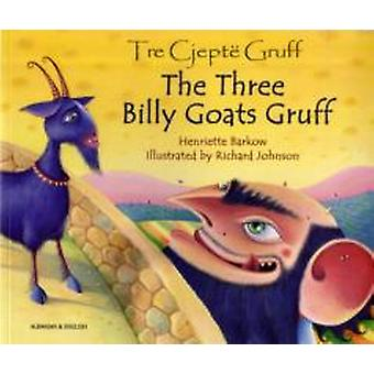 Three Billy Goats Gruff in Albanian and English by Henriette Barkow