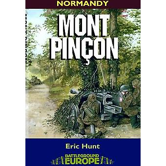 Mont Pincon by Eric Hunt - 9780850529449 Book