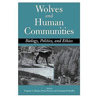 Vargar och mänskliga samhällen biologi, politik och etik