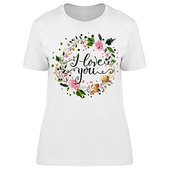 Jeg elsker dig Flower Wreath tee kvinder ' s-billede af Shutterstock