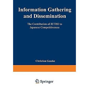 Information Gathering and Dissemination  The Contribution of JETRO to Japanese Competitiveness by Gseke & Christian