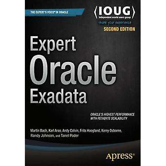 Expert Oracle Exadata (Paperback) by Johnson Randy Osborne Kerry Poder Tanel Colvin Andy Arao Kristofferson Bach Martin Hoogland Frits