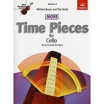 More Time Pieces for Cello Volume 1: Music through the Ages (Time Pieces (ABRSM)) (Sheet music) by Bruce William Wells Tim Associated Board Of The Royal Schools Of Music (Great Britain)