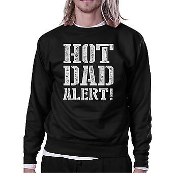 Hot Dad Alert Unisex Black Graphic Sweatshirt Cute Gifts For Him