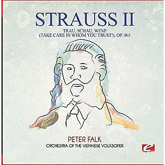 Strauss - Trau Schau Wem (pas på hvem du har tillid) Op. [CD] USA importerer
