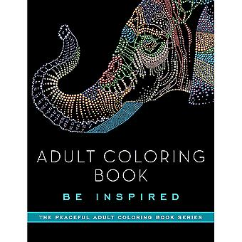 Skyhorse Publishing-Adult Coloring Book: Be Inspired SKY-71118