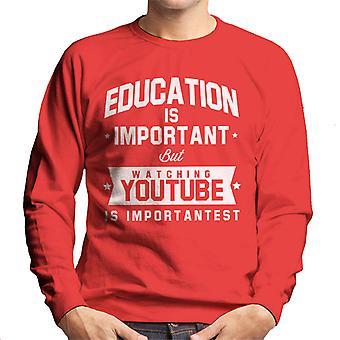 A educação é importante, mas assistindo Youtube é importante camisola homens