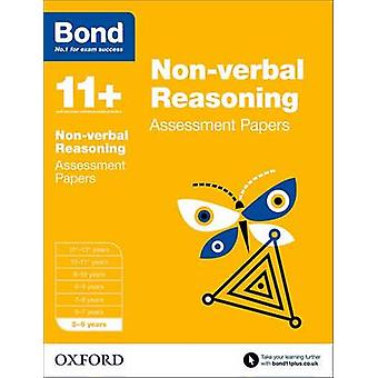 Bond 11+ - Non Verbal Reasoning - Assessment Papers - 5-6 Years by J. M.