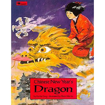 Chinese New Year's Dragon by Rachel Sing - 9780671886028 Book