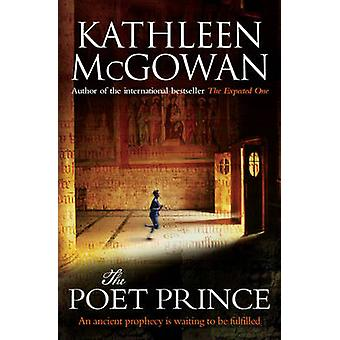 The Poet Prince by Kathleen McGowan - 9781416526742 Book