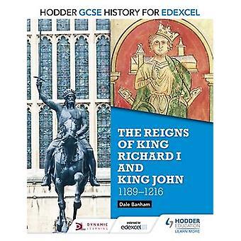 Hodder GCSE History for Edexcel - The Reigns of King Richard I and Kin