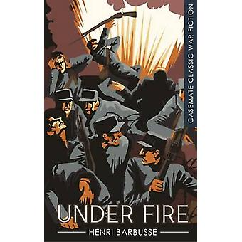 Under Fire by Henri Barbusse - 9781612003825 Book