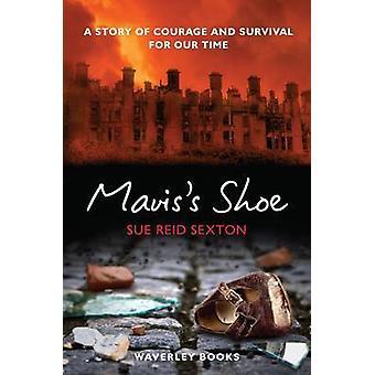 Mavis's Shoe by Sue Reid Sexton - 9781849341059 Book