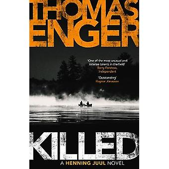 KILLED by Thomas Enger - 9781910633991 Book