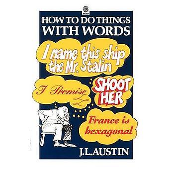 كيفية القيام بالأشياء بالكلمات-محاضرات وليام جيمس تسليمها في