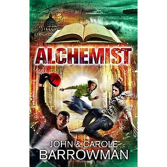 Livre d'alchimiste de John Barrowman - Carole E. Barrowman - 9781781856413