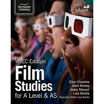 WJEC Eduqas Film Studies for A Level & AS by WJEC Eduqas Film Stu